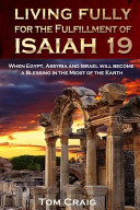 Download Living Fully for the Fulfillment of Isaiah 19 Book