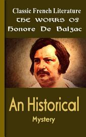 An Historical Mystery: Works of Balzac