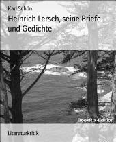 Heinrich Lersch, seine Briefe und Gedichte