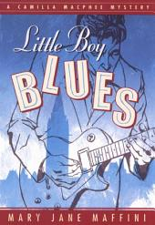 Little Boy Blues: A Camilla MacPhee Mystery