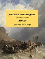 Merchants and smugglers in eighteenth century Cornwall