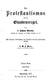 Der Protestantismus und die Glaubensregel: Band 3