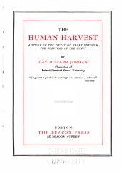The Human Harvest: A Study of the Decay of Races Through the Survival of the Unfit