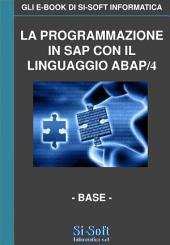 La programmazione in SAP con il linguaggio Abap/4 - livello base