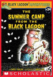 The Summer Camp from the Black Lagoon