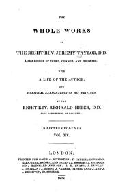 The whole works of the Right Rev. Jeremy Taylor: with a life of the author and a critical examination of his writings, Volume 15