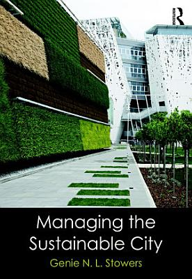 Managing the Sustainable City