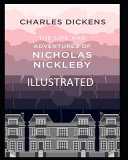The Life And Adventures Of Nicholas Nickleby Illustrated PDF