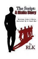 The Script: a Mafia Story