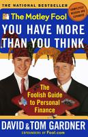 The Motley Fool You Have More Than You Think PDF