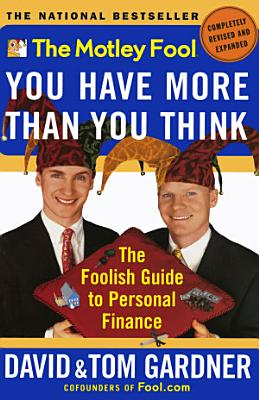 The Motley Fool You Have More Than You Think