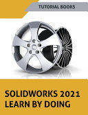 SOLIDWORKS 2021 Learn by Doing