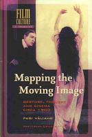 Mapping the Moving Image PDF