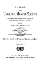 Annual of the Universal Medical Sciences: Volume 1