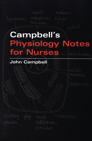 Download Campbell s Physiology Notes For Nurses Book