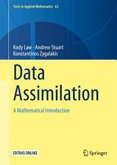 Data Assimilation: A Mathematical Introduction