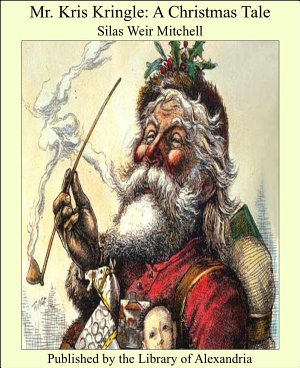 Mr  Kris Kringle  A Christmas Tale PDF