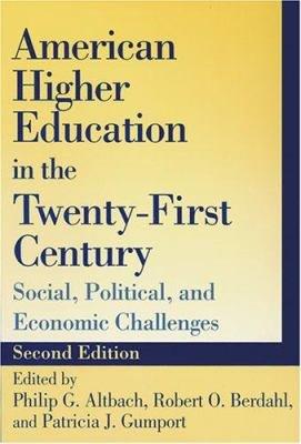American Higher Education in the Twenty First Century PDF