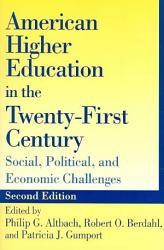American Higher Education In The Twenty First Century Book PDF