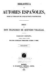 Obras de don Francisco de Quevedo Villegas: colección completa, corr., ordenada é ilustrada. T. 2