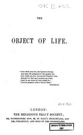 The Object of Life