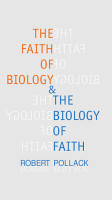 The Faith of Biology and the Biology of Faith PDF