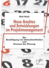 Neue Ans   tze und Entwicklungen im Projektmanagement PDF