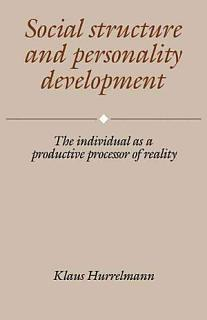 Social Structure and Personality Development Book