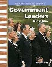Government Leaders: Then and Now