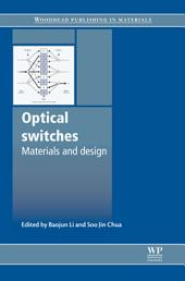 Optical Switches: Materials and Design