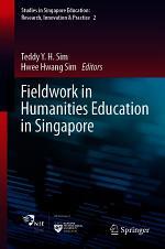 Fieldwork in Humanities Education in Singapore