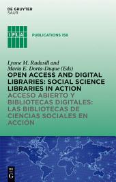 Open Access and Digital Libraries: Social Science Libraries in Action