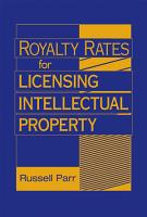 Royalty Rates for Licensing Intellectual Property PDF