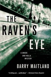 The Raven's Eye: A Brock and Kolla Mystery