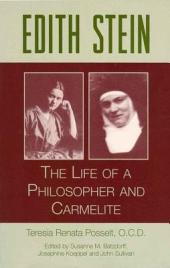 Edith Stein the Life of a Philosopher and Carmelite