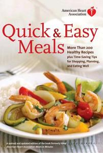 American Heart Association Quick   Easy Meals Book