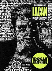 Comprendre Lacan: Guide graphique