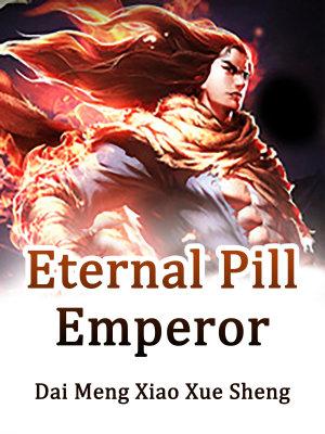 Eternal Pill Emperor