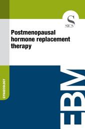 Postmenopausal hormone replacement therapy