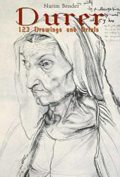 Durer: 123 Drawings and Prints