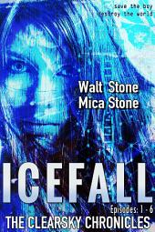 Icefall: A thrilling post-apocalyptic survival adventure series