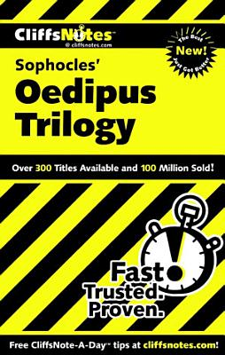 CliffsNotes on Sophocles  Oedipus Trilogy
