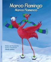 Marco Flamingo / Marco Flamenco: Volume 1