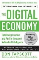 The Digital Economy ANNIVERSARY EDITION  Rethinking Promise and Peril in the Age of Networked Intelligence PDF