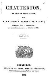 Chatterton: drame en trois actes