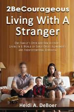 2BeCourageous (Living with a Stranger)