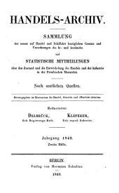 Handels-Archiv: Wochenschrift für Handel, Gewerbe und Verkehrsanstalten : nach amtlichen Quellen. 1849, 2