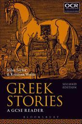 Greek Stories: A GCSE Reader, Edition 2