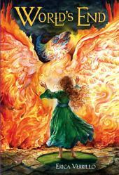 Phoenix Rising #3: World's End
