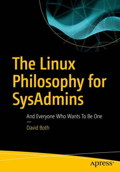 The Linux Philosophy for SysAdmins PDF